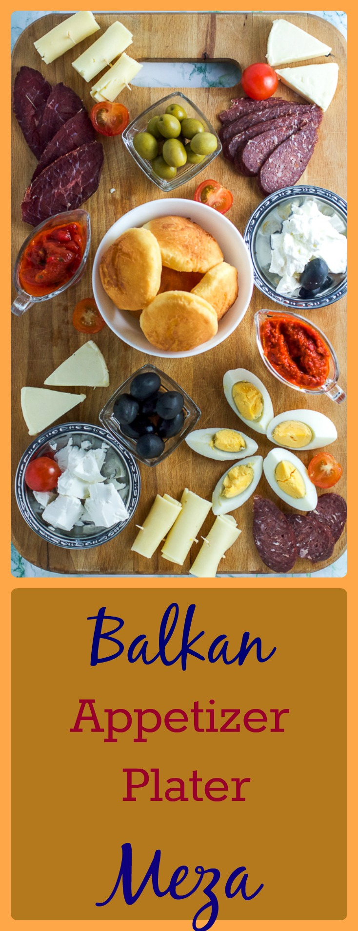 An easy way to put together an appetizer platter Balkan style. Also known as meza in the area, this type of snack platter is typical to what you may encounter on your visit to someone's home.